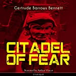 Citadel of Fear | Gertrude Barrows Bennett
