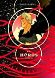 Le héros, Tome 1 par David Rubin