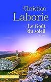 vignette de 'Le goût du soleil (Christian Laborie)'
