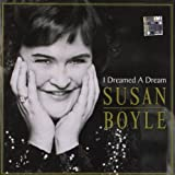 I Dreamed a Dreamby Susan Boyle