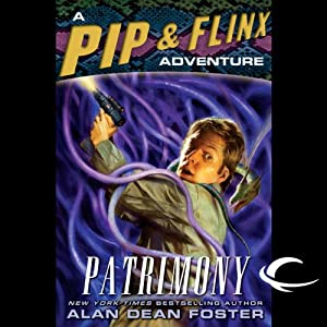 Patrimony: A Pip & Flinx Adventure | [Alan Dean Foster]