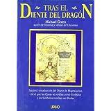 Tras el diente del dragón