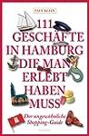 111 Gesch�fte in Hamburg, die man ges...