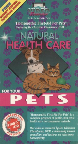 Homeopathic First Aid For Your Pets [Vhs]