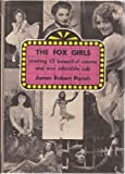img - for The Fox Girls: Starring 15 Beautiful vVxens and One Adorable Cub book / textbook / text book