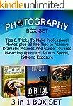 Photography Box Set: Tips & Tricks To...