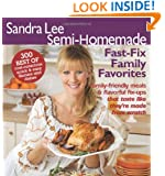 Semi-Homemade Fast Fix Family Favorites (Sandra Lee Semi-Homemade)
