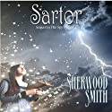 Sartor (       UNABRIDGED) by Sherwood Smith Narrated by Emma Galvin