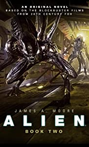 Alien - Sea of Sorrows (Novel #2) by James Moore