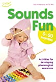 Sounds Fun (0 - 20 Months) (1408114909) by Beswick, Clare