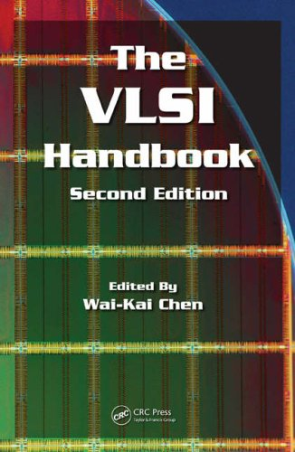 The VLSI Handbook, Second Edition (Electrical Engineering Handbook)