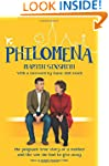 Philomena: A Mother Her Son And A Fif...