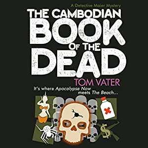 Cambodian Book of the Dead, The | [Thomas Vater]