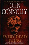 John Connolly Every Dead Thing: Introducing Private Investigator Charlie Parker