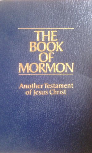 The Book of Mormon Another Testament of Jesus Christ, Anon