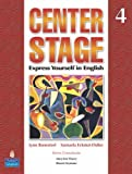 Center Stage 4 Student Book (Bk. 4)