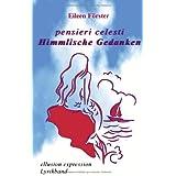 """Pensieri celesti: Himmlische Gedankenvon """"Eileen F�rster"""""""