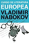Curso de literatura europea par Vladimir Nabokov