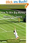 How To Win Money Betting On Tennis (A...