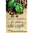 Le roman du café