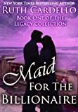 img - for Maid for the Billionaire (Book 1) (Legacy Collection) book / textbook / text book