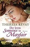 Der letzte Sommer in Mayfair: Roman