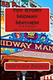 Toy Story Midway Mayhem (The Disney Detective Series)