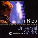 Universal Spirits Tim Ries