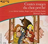 Les contes rouges du chat perche Audiobook PACK [Book + CD] (French Edition)