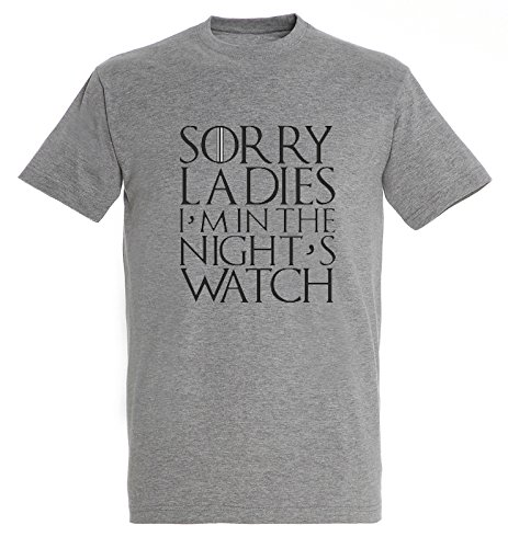 Sorry Ladies I'm in the Night's Watch John Snow Game of Thrones T Shirt Mens Uomo Man Grey Melagne T-shirt