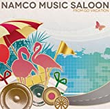 Namco Music Saloon~from GO VACATION