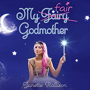 My Fair Godmother | [Janette Rallison]