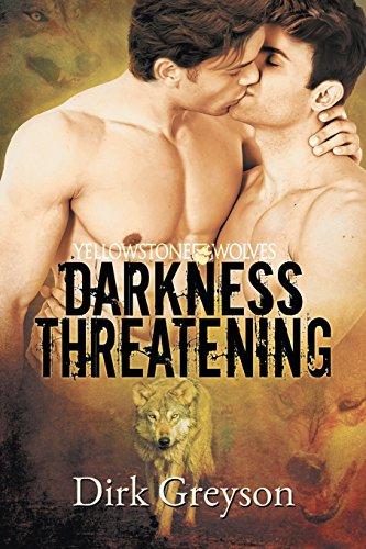 Darkness Threatening (Yellowstone Wovles, #2)