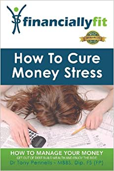 How To Cure Money Stress (Financially Fit)