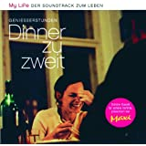 My Life: Geniesserstunden: Dinner zu zweit (Edited Version)