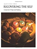 img - for Recovering The Self: A Journal of Hope and Healing (Vol. III, No. 1) book / textbook / text book