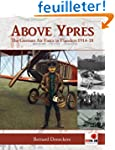 Above Ypres: The German Air Force in...