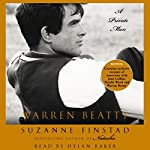 Warren Beatty: A Private Man | Suzanne Finstad