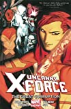 img - for Uncanny X-Force Volume 3 book / textbook / text book