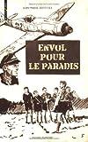 """Afficher """"Envol pour le paradis"""""""