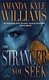 The Stranger You Seek: A Novel