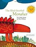 The Kind-hearted Monster