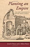 img - for Planting an Empire: The Early Chesapeake in British North America (Regional Perspectives on Early America) book / textbook / text book