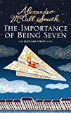 Alexander McCall Smith The Importance of Being Seven: 44 Scotland Street (44 Scotland Street 6)