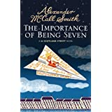 The Importance of Being Seven: 44 Scotland Street (44 Scotland Street 6)by Alexander McCall Smith