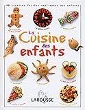Des Recettes faciles la Cuisine des enfants : 80 recettes faciles expliquées aux enfants
