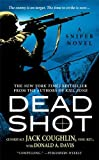 img - for Dead Shot (Kyle Swanson Sniper Novels) book / textbook / text book