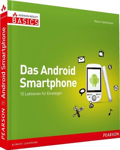 Das Android Smartphone  Nicht mehr als Sie brauchen: 10 Lektionen für Einsteiger (AW Basics) Picture