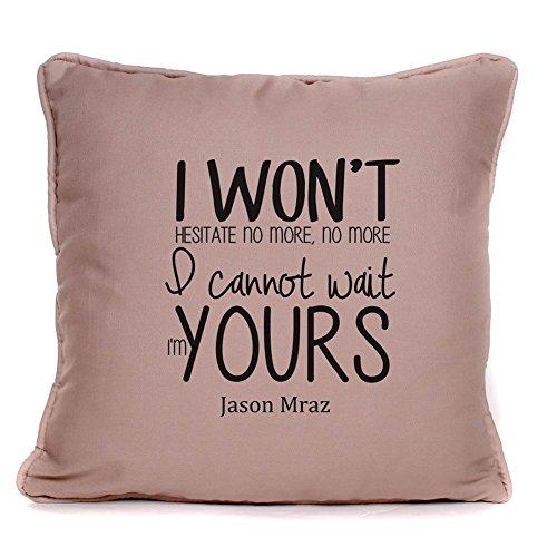 Jason Mraz Im Yours Song Lyrics Cushion Wedding Anniversary Valentines Day First Dance Gift For