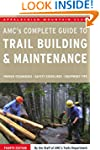Complete Guide to Trail Building and...